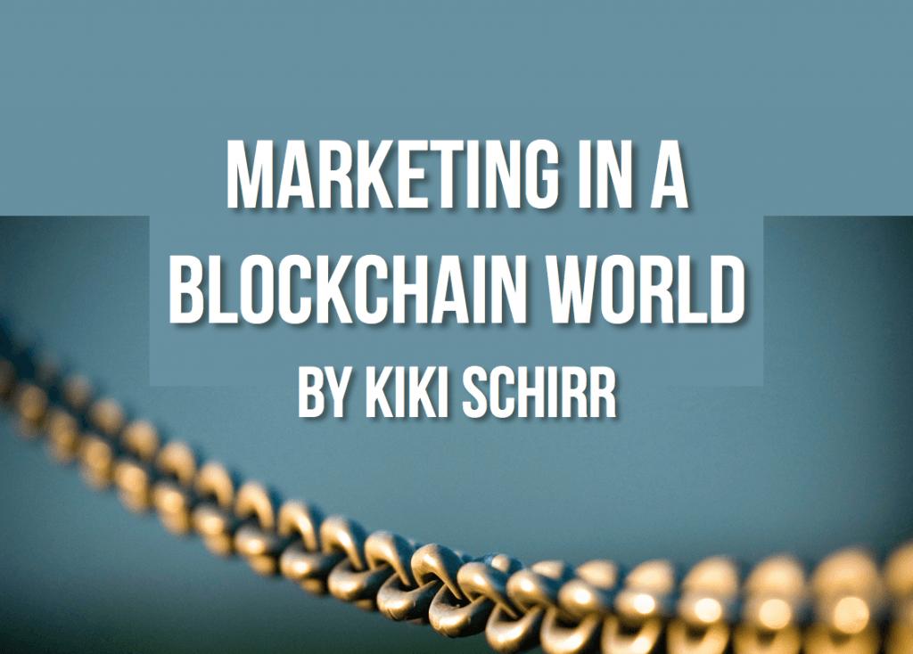 marketing in a blockchain world