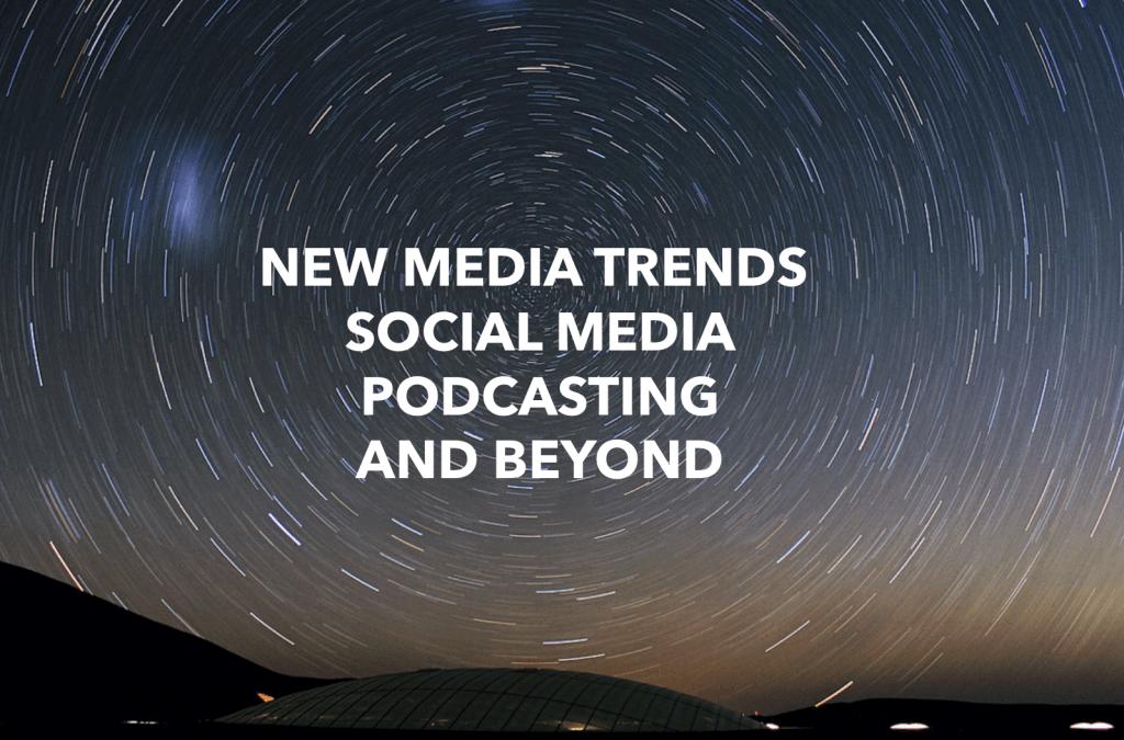 new media trends