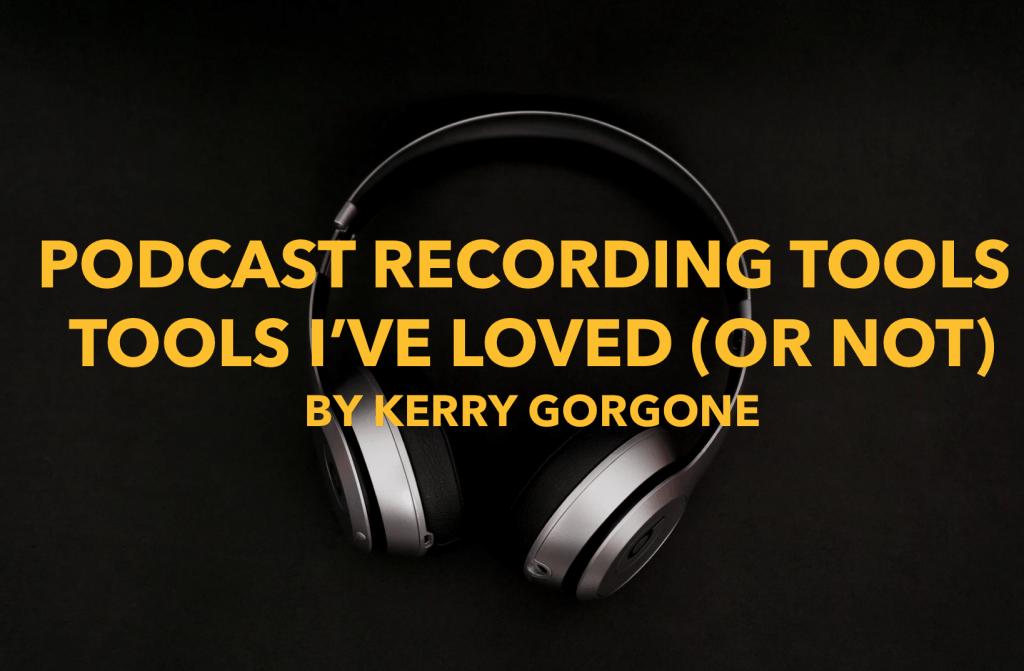 podcast recording tools