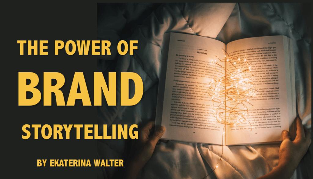 Power of Brand Storytelling