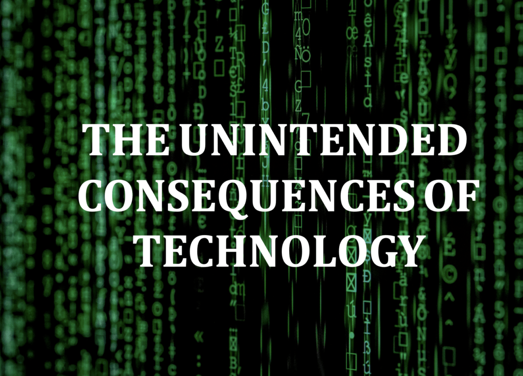 unintended consequences