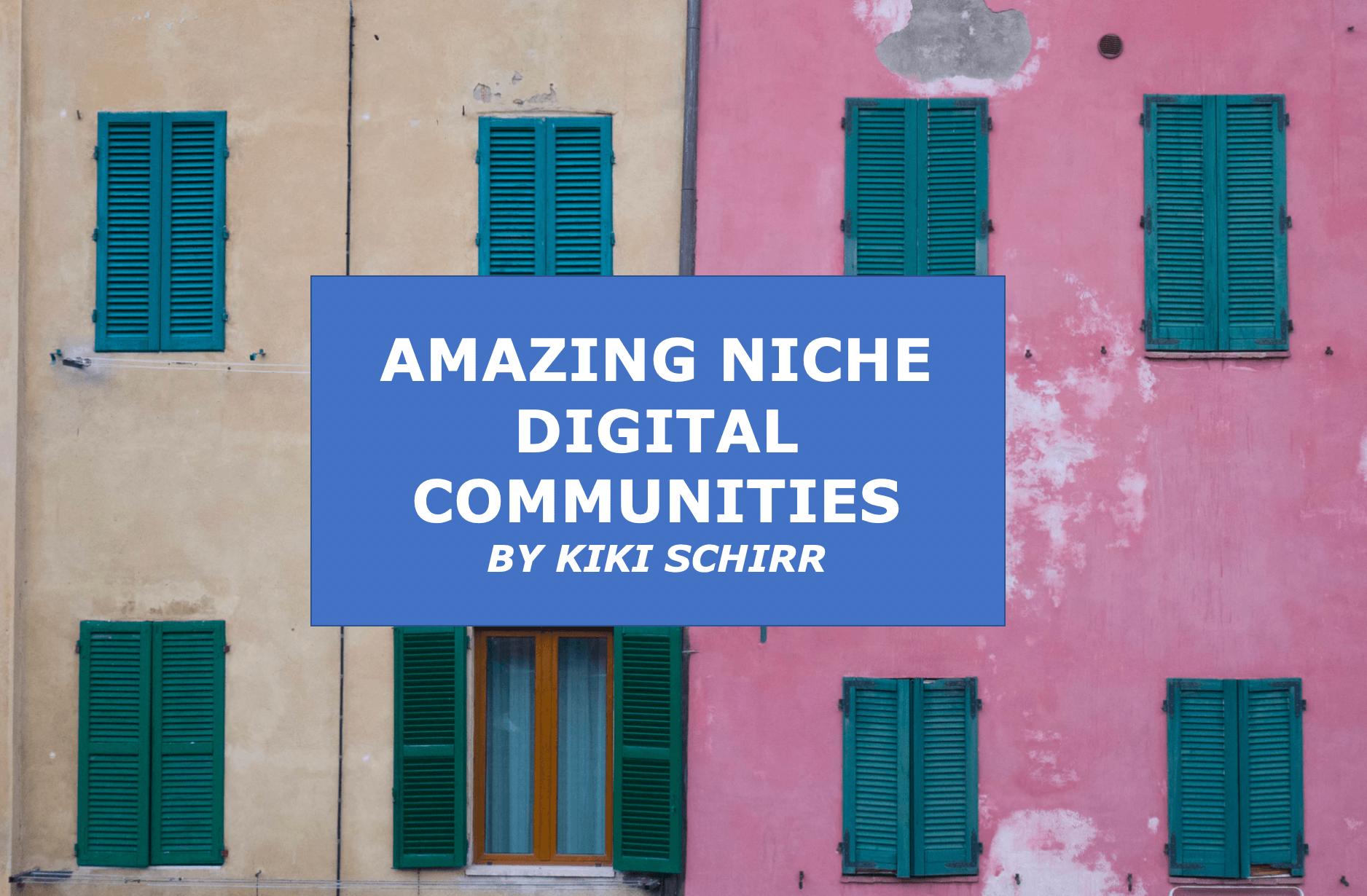 niche digital communities