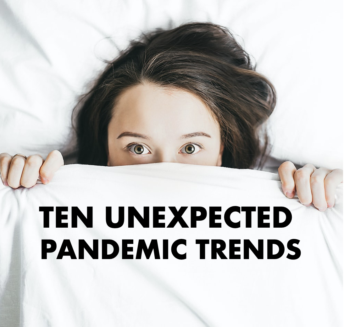 unexpected pandemic trends
